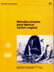 Métodos Simples Para Fabricar Carbón Vegetal