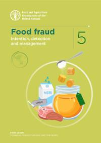 Food frauds- Intention, detection and management
