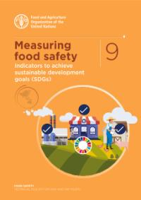 Measuring food safety - Indicators to achieve sustainable development goals (SDGs)