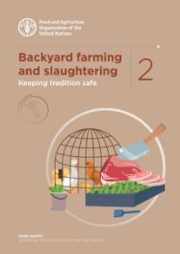 Backyard farming and slaughtering - Keeping tradition safe