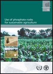 Use of phosphate rocks for sustainable agriculture