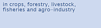 Agricultural Biotechnologies in crops, forestry, livestock, fisheries and agro-industry
