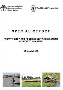 FAO/WFP Crop and Food Security Assessment Mission to Myanmar, 16 March 2016