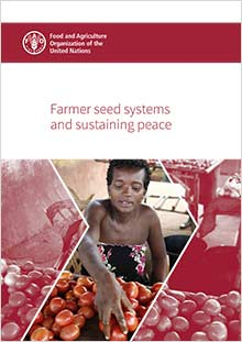 Farmer seed systems and sustaining peace