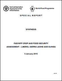 FAO/WFP Crop and Food Security Assessment – Liberia, Sierra Leone and Guinea Special Report Synthesis 5 January 2015