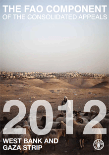 The FAO Component of the Consolidated Appeals 2012: West Bank and Gaza Strip