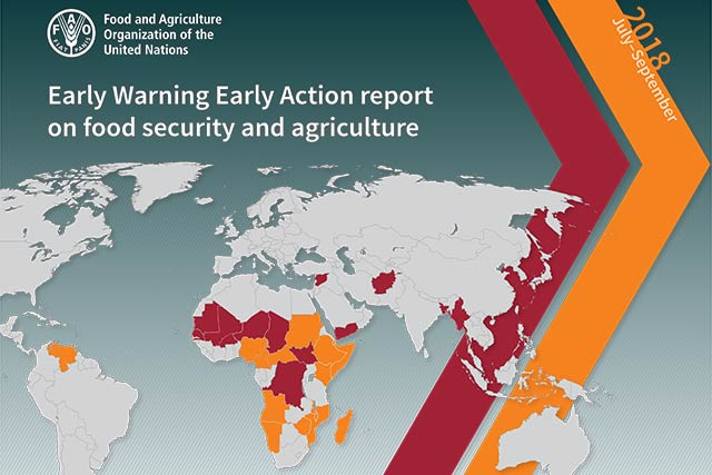 Early Warning Early Action report on food security and agriculture July – September 2018
