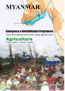 Myanmar Emergency & Rehabilitation Programme: Needs Assessment for the Cyclone Nargis Affected Areas
