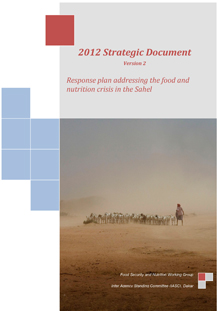 2012 Strategic Document, Version 2: Response plan addressing the food and nutrition crisis in the Sahel