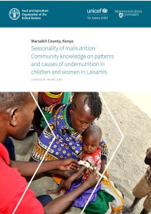 Seasonality of malnutrition: Community knowledge on patterns and causes of undernutrition in children and women in Laisamis, Marsabit County, Kenya