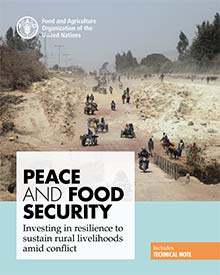 Peace and food security - Investing in resilience to sustain rural livelihoods amid conflict