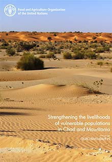 Strengthening the livelihoods of vulnerable populations in Chad and Mauritania