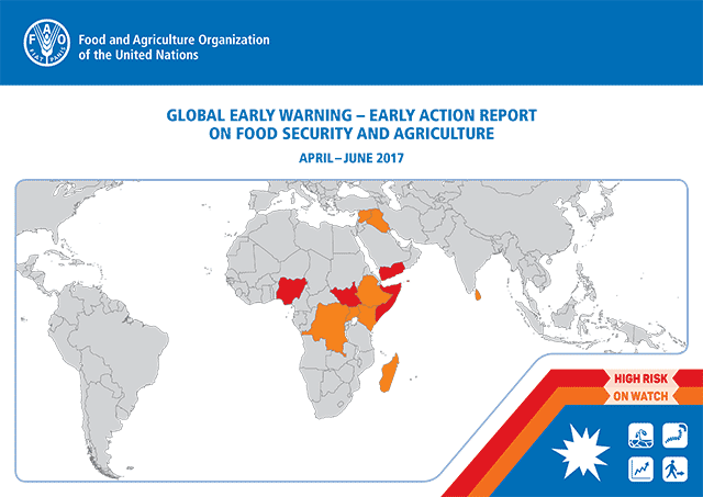 Early Warning Early Action report on food security and agriculture April – June 2017