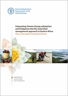 Integrating climate change adaptation and mitigation into the watershed management approach in Eastern Africa