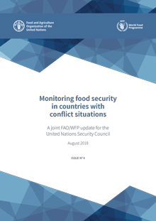 Monitoring food security in countries with conflict situations (Issue No.4-August 2018)