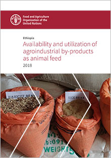 Ethiopia - Availability and utilization of agro-industrial by-products as animal feed 2018
