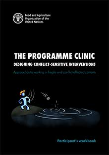 The Programme Clinic: Designing conflict-sensitive interventions - Participant's workbook