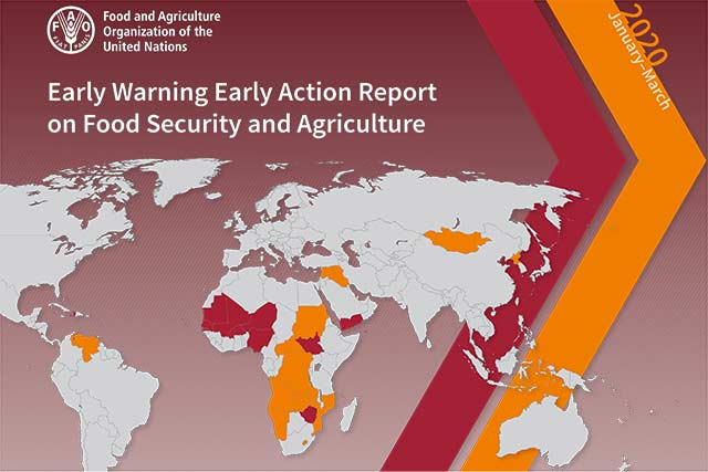 Early Warning Early Action report on food security and agriculture January – March 2020