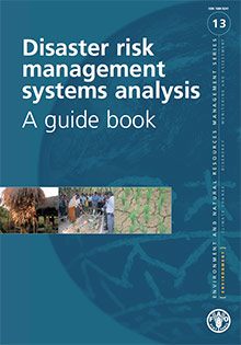 Disaster risk management systems analysis - A guide book