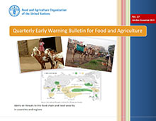 FAO Quarterly Early Warning Bulletin for Food and Agriculture - No. 17 October-December 2015