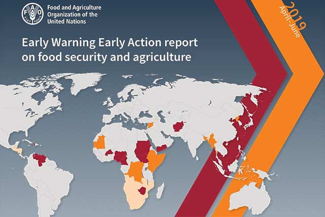 Early Warning Early Action report on food security and agriculture April – June 2019