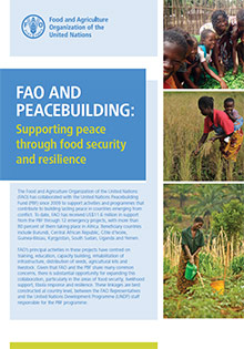 FAO and Peacebuilding: Supporting Peace through Food Security and Resilience