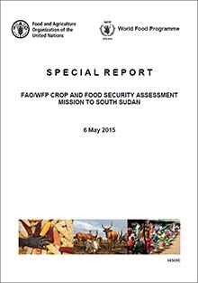 FAO/WFP Crop and Food Security Assessment Mission to South Sudan, 6 May 2015