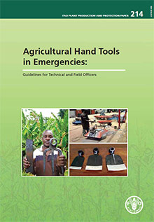 Agricultural hand tools in emergencies: guidelines for technical and field officers