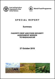 FAO/WFP Crop and Food Security Assessment Mission to Madagascar, 27 October 2015 - Summary