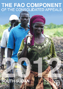 The FAO Component of the Consolidated Appeals 2012: South Sudan