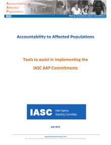 Accountability to Affected Populations: Tools to assist in implementing the IASC AAP Commitments