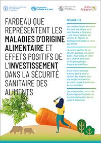 Fardeau que représentent les maladies d'origine alimentaire et effets positifs de l'investissement dans la sécurité sanitaire des aliments