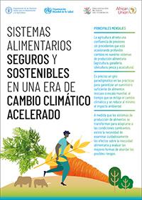 Sistemas alimentarios seguros y sostenibles en una era de cambio climático acelerado