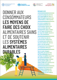 Donner aux consommateurs les moyens de faire des choix alimentaires sains et de soutenir les systèmes alimentaires durables