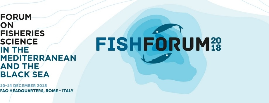 Fish Forum 2018: Fisheries Science in the Mediterranean and the Black Sea'