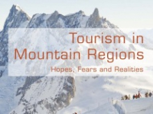 Tourism in Mountain Regions - Hopes, Fears and Realities