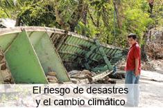 Riesgos de desastres y cambio climático