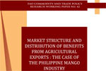 Market structure and distribution of benefits from agricultural exports: The case of the Philippine mango industry