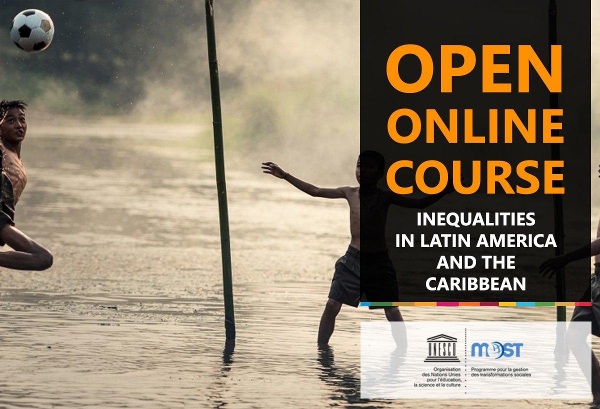 UNESCO MOST Program Online Course - Inequalities in Latin