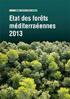 État des forêts méditerranéennes 2013