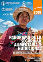 Panorama of Food and Nutritional Security in Latin America and the Caribbean 2018