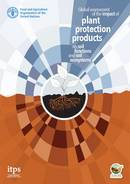 Global assessment of the impact of plant protection products on soil functionsand soil ecosystems