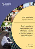 Final evaluation of Agriculture and Food Information Systems for Decision Support in South Sudan (AFIS)