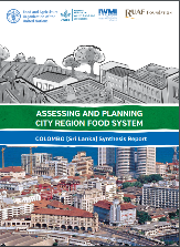 ASSESSING AND PLANNING CITY REGION FOOD SYSTEM