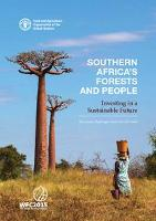 Southern africas forests and people investing in a sustainable future publicscrutiny Images