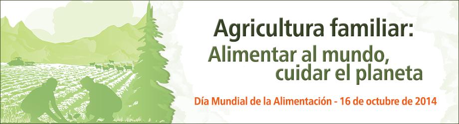 Día Mundial de la Alimentación, 16 de octubre de 2014