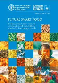 'Future Smart Food' to Tap Huge Potentials of Neglected and Underutilized Species