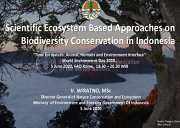 Scientific Ecosystem Based Approaches on Biodiversity Conservation in Indonesia