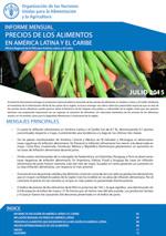 Informe Mensual de Precios de los Alimentos en América Latina y el Caribe -  Julio 2015